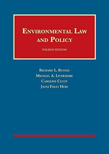 Environmental Law and Policy (University Casebook Series)