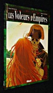 Les Voleurs d'empires, tome 1 par Dufaux
