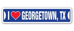 "I LOVE GEORGETOWN, TEXAS Custom Sticker Decal Wall Window Door Art Vinyl Street Signs - 22"" x 6"""