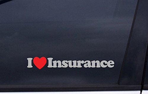 I Love Insurance Vinyl Sticker 1 5 X8  Metallic Silver And Red Free Shipping Progressive State Farm Farmers Car Auto Sticker