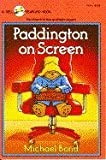 Paddington on Screen, Michael Bond, 0440400295