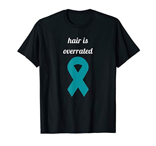 Ovarian Cancer Awareness Hair is Overrated Funny bald shirt