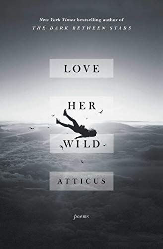 Love Her Wild: Poems