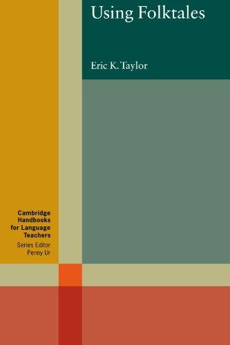 Using Folktales (Cambridge Handbooks for Language Teachers) by Brand: