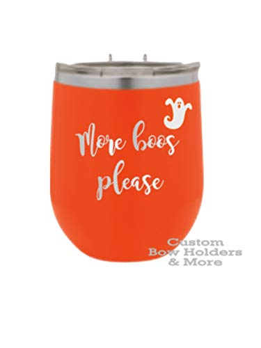 Halloween ENGRAVED Stainless Steel Wine Insulated Tumbler, ONE 12oz More Boos Please Halloween Wine Tumbler, Halloween Adult Favors, Funny Wine Tumbler, Halloween Hostess Gifts, Lots Of Colors