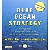 Blue Ocean Strategy Unabridged edition