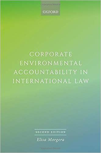Corporate environmental accountability in international law