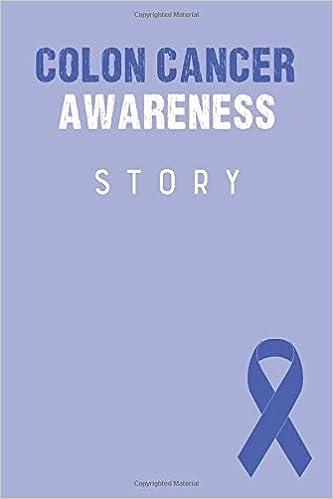 Colon Cancer Awareness Story Colon Cancer Journal Notebook 6x9 Colon Cancer Books Colon Cancer Gifts Colon Cancer Awareness Products Publishing Royal Ribbon 9781696927888 Amazon Com Books
