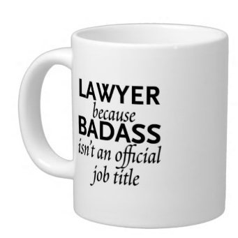 Birthday Gifts Lawyers Humor Quotes LAWYER Because BADASS Isnt An Official Job