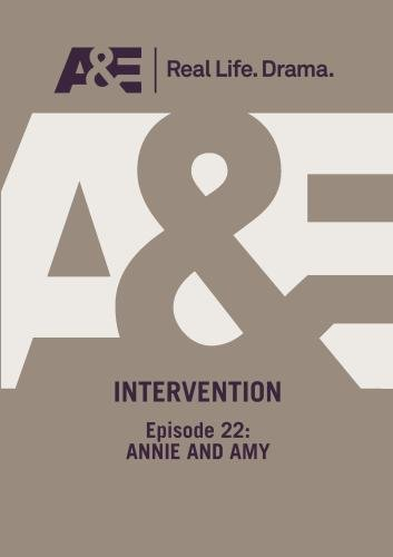 A&E  --  Intervention:  Episode 22: Annie And Amy by A&E Television Networks
