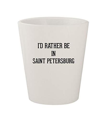 - I'd Rather Be In SAINT PETERSBURG - Ceramic White 1.5oz Shot Glass