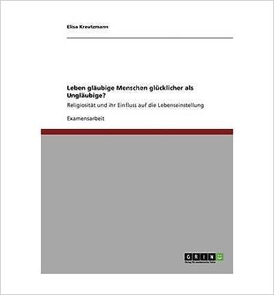 Leben Glaubige Menschen Glucklicher ALS Unglaubige? (Paperback)(German) - Common