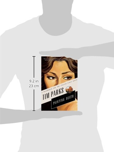 Painting Death Duckworth and the Italian Girls Novels: Amazon.es: Tim Parks: Libros en idiomas extranjeros