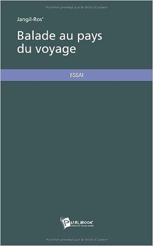 En ligne Balade au pays du voyage pdf