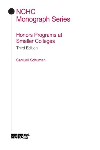 Honors Programs at Smaller Colleges (NCHC Monograph Series)
