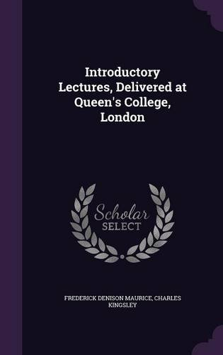 Read Online Introductory Lectures, Delivered at Queen's College, London pdf epub