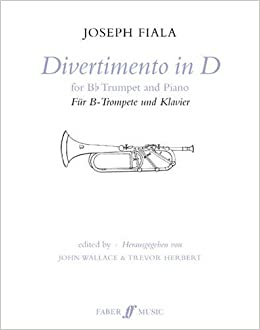 Divertimento in D: (Trumpet and Piano) (Faber Edition)