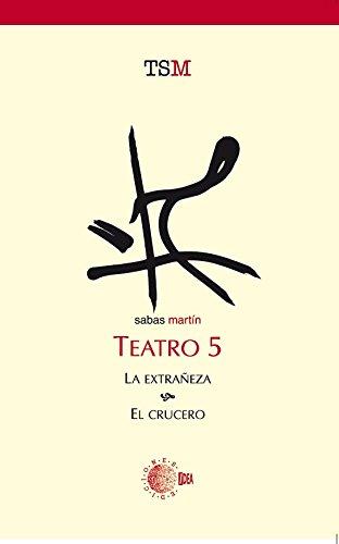 Descargar Libro La Extrañeza & El Crucero Ricardo Sabas Martín Fuentes