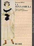 La Sonnambula (Vocal Score). By Vincenzo Bellini. For Piano, Voice (Vocal Score). Vocal Score. Book Only. Ricordi #Rcp41686/05.