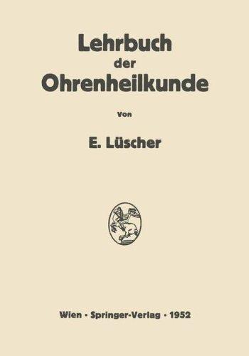 Lehrbuch der Ohrenheilkunde  [Luscher, Erhard] (Tapa Blanda)
