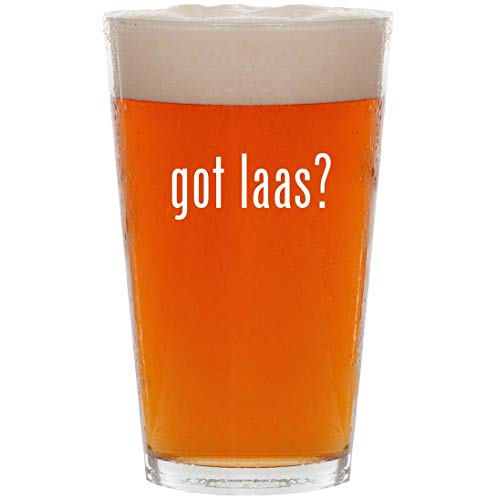 got laas? - 16oz Pint Beer -