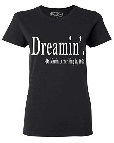 Shop4Ever Dreamin'. Martin Luther King Jr, 1963 Women's T-Shirt XX-LargeBlack 0