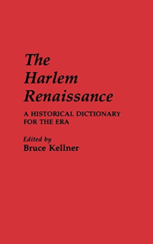 Search : The Harlem Renaissance: A Historical Dictionary for the Era
