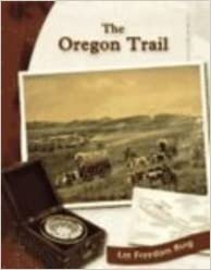 Book The Oregon Trail (Exploring the West)