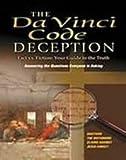 The DaVinci Code Deception