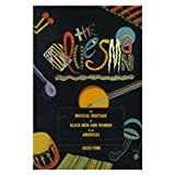 The Bluesman : The Musical Heritage of Black Men and Women in the Americas, Finn, Julio, 0940793989