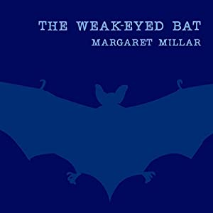 The Weak-Eyed Bat Audiobook