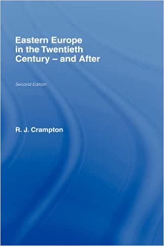 Eastern Europe in the Twentieth Century - And After by R. J. Crampton (1997-08-28)