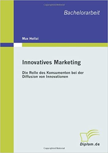 Book Innovatives Marketing: Die Rolle des Konsumenten bei der Diffusion von Innovationen