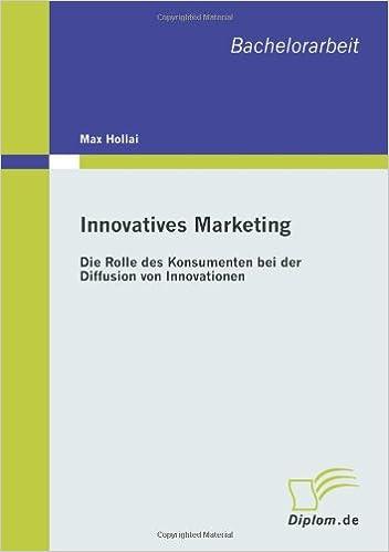 Innovatives Marketing: Die Rolle des Konsumenten bei der Diffusion von Innovationen