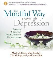The Mindful Way Through Depression: Freeing Yourself from Chronic Unhappiness [Abridged, Audiobook]