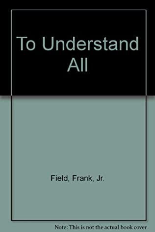 book cover of To Understand All