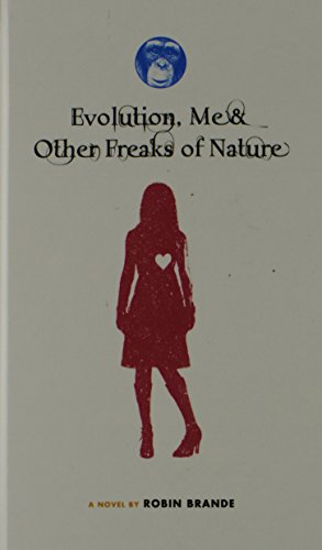 book cover of Evolution, Me & Other Freaks of Nature