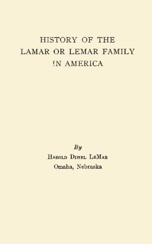 History of the Lamar or Lemar Family in America