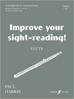 Flute: Grade 6 (Improve Your Sight-reading!)