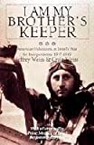 I Am My Brother's Keeper [Hardcover] [1998] Craig Weiss, Jeffrey Weiss, Jeffrey Weiss, Craig Weiss