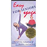 Easy For Seniors Yoga - The Self-Help Method to a Healthier Mind and Body