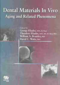 Dental Materials in Vivo: Aging and Related Phenomena