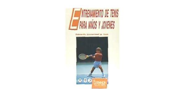 Entrenamiento de tenis para niños y jóvenes: 9788480130073: Amazon.com: Books