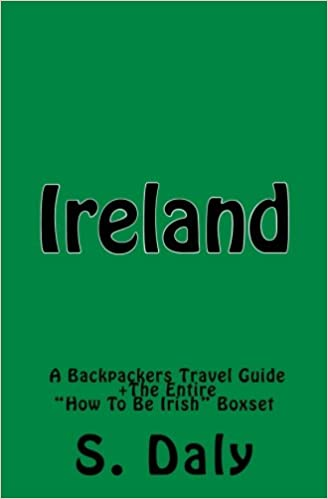 """:ZIP: Ireland: A Backpackers Travel Guide + The Entire """"How To Be Irish"""" Boxset. charts designed unique track correas playa after Apply"""