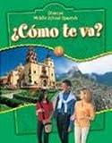 Glencoe Middle School Spanish : Como Te Va? a Nivel Verde, Schmitt, Conrad J., 0078271495