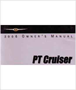 Amazon 2006 chrysler pt cruiser owners manual unknown books fandeluxe Choice Image