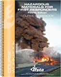 Hazardous Materials for First Responders Course Workbook 4E, IFSTA, 0879393912