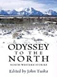 Odyssey to the North, Jon Tuska, 0786238054