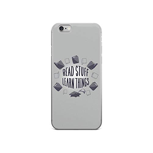 iPhone 6/6s Pure Clear Case Cases Cover Read Stuff. Learn Things Inspire Quote Book Unique Design