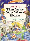 img - for The Year You Were Born, 1983 book / textbook / text book